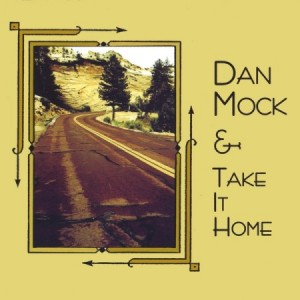 Dan Mock and Take It Home 2009