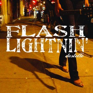 Flash Lightnin' - Destello 2008