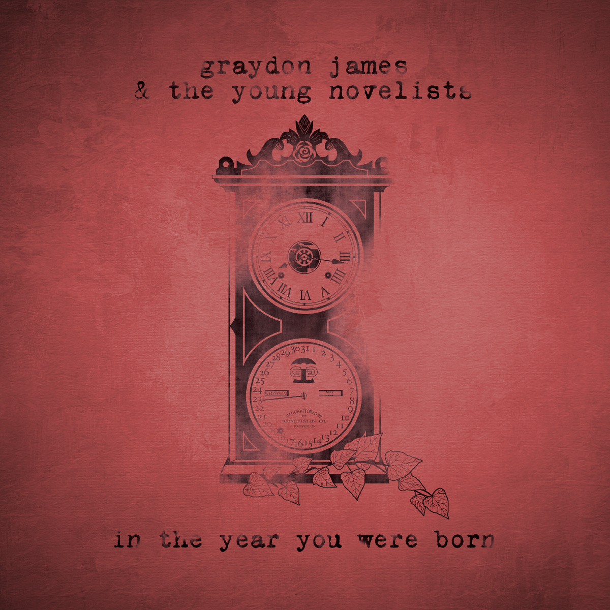 Graydon James and the Young Novelists - In The Year You Were Born