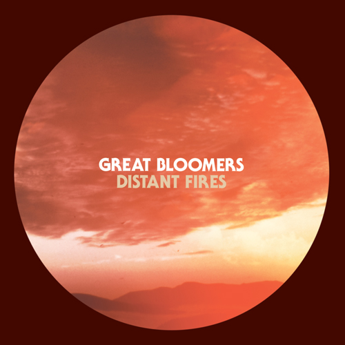 Great Bloomers - Distant Fires 2012
